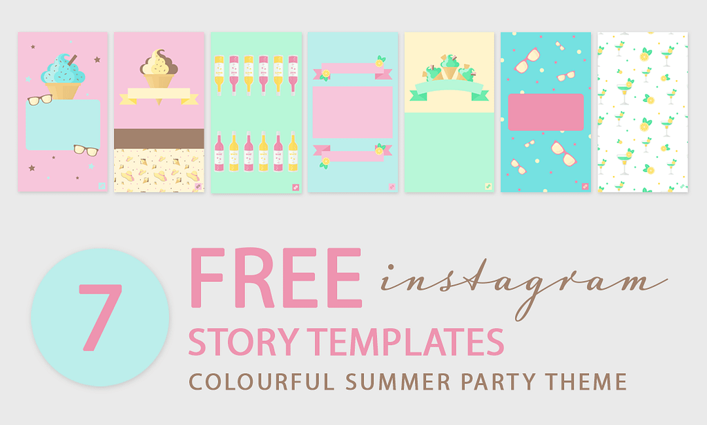 7 Free Instagram Story templates themed around summer parties and celebrations. Free for personal use.